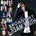 Broadway Loves Sam Smith