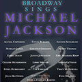 Broadway Sings Michael Jackson