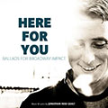Jonathan Reid Gealt - Here for You