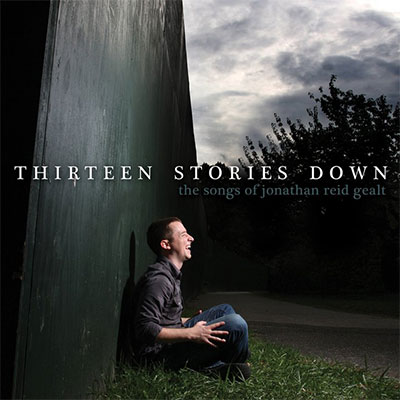 Jonathan Reid Gealt - Thirteen Stories Down
