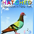 Pace University presents Hatched 2012. New Work in New York.
